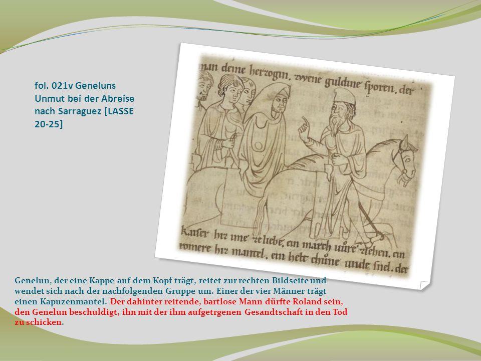 fol. 021v Geneluns Unmut bei der Abreise nach Sarraguez [LASSE 20-25]